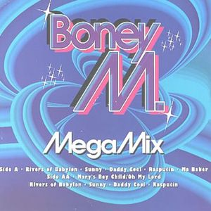 Megamix (Rivers Of Babylon/Sunny/Daddy Cool/Rasputin)